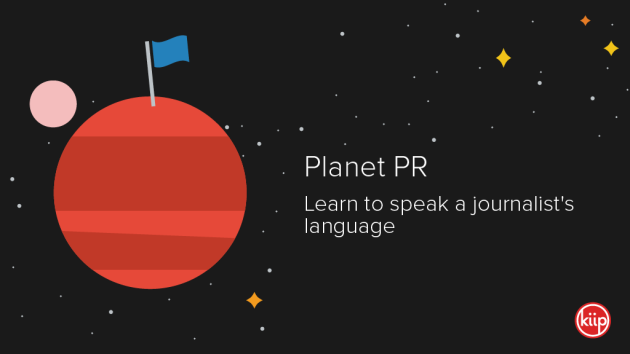 Planet PR: Learn to speak a journalist's language